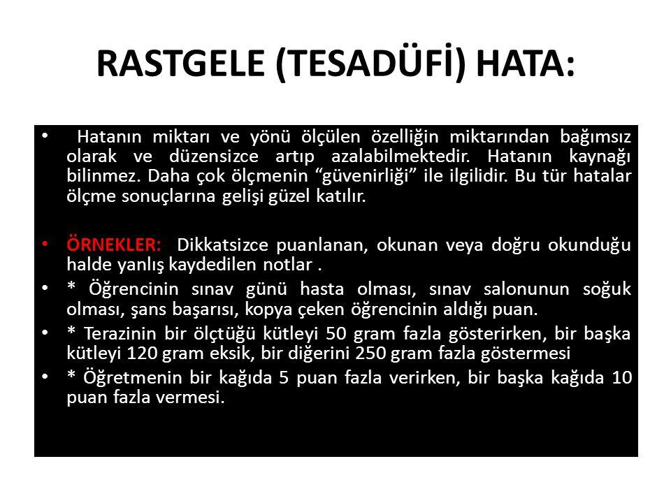 RASTGELE (TESADÜFİ) HATA: