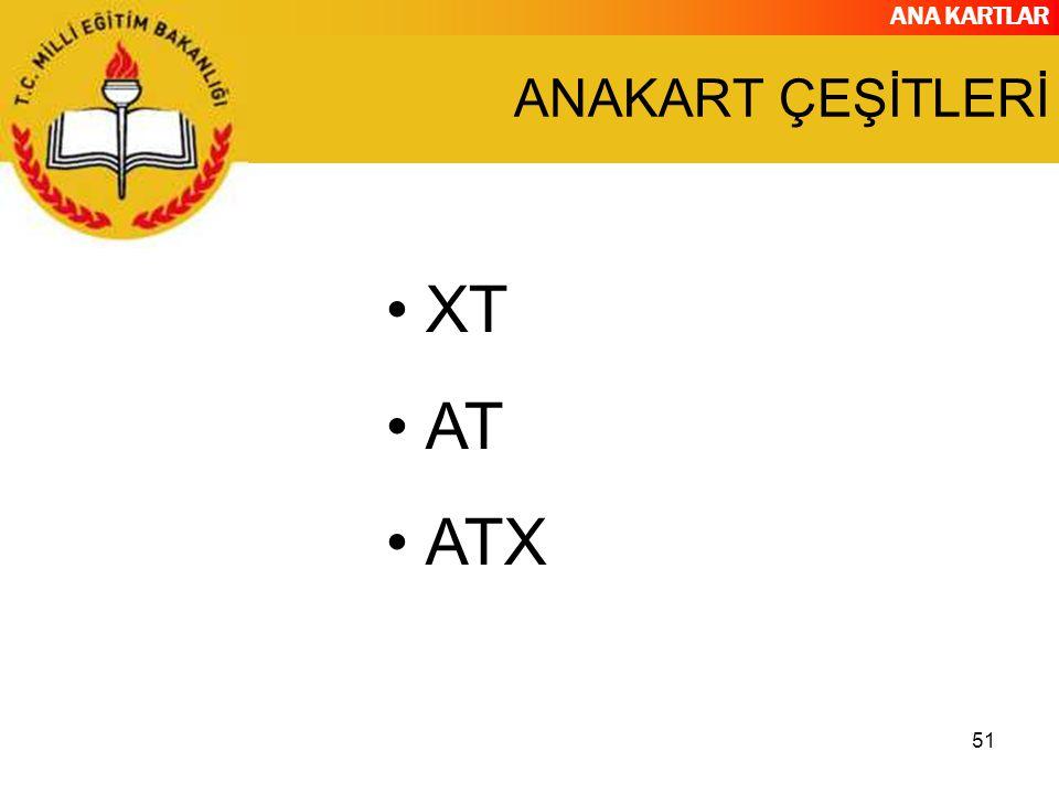 ANAKART ÇEŞİTLERİ XT AT ATX