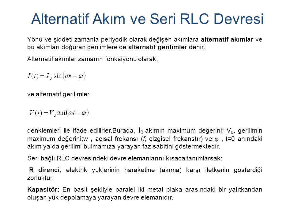 Alternatif Akım ve Seri RLC Devresi