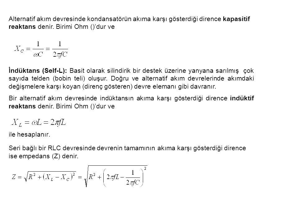 Alternatif akım devresinde kondansatörün akıma karşı gösterdiği dirence kapasitif reaktans denir. Birimi Ohm ()'dur ve