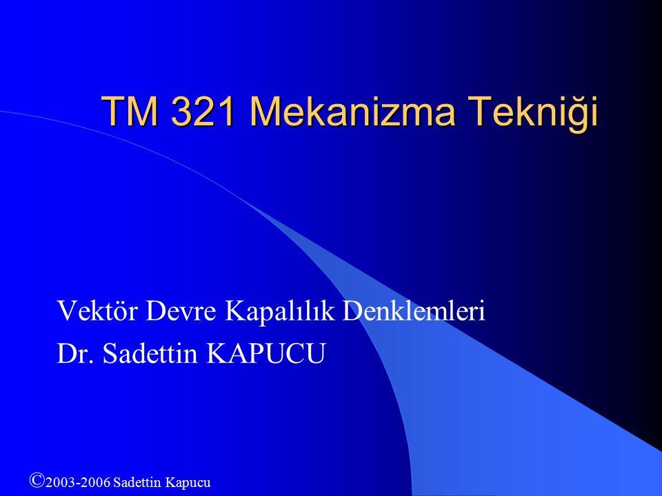 Vektör Devre Kapalılık Denklemleri Dr. Sadettin KAPUCU