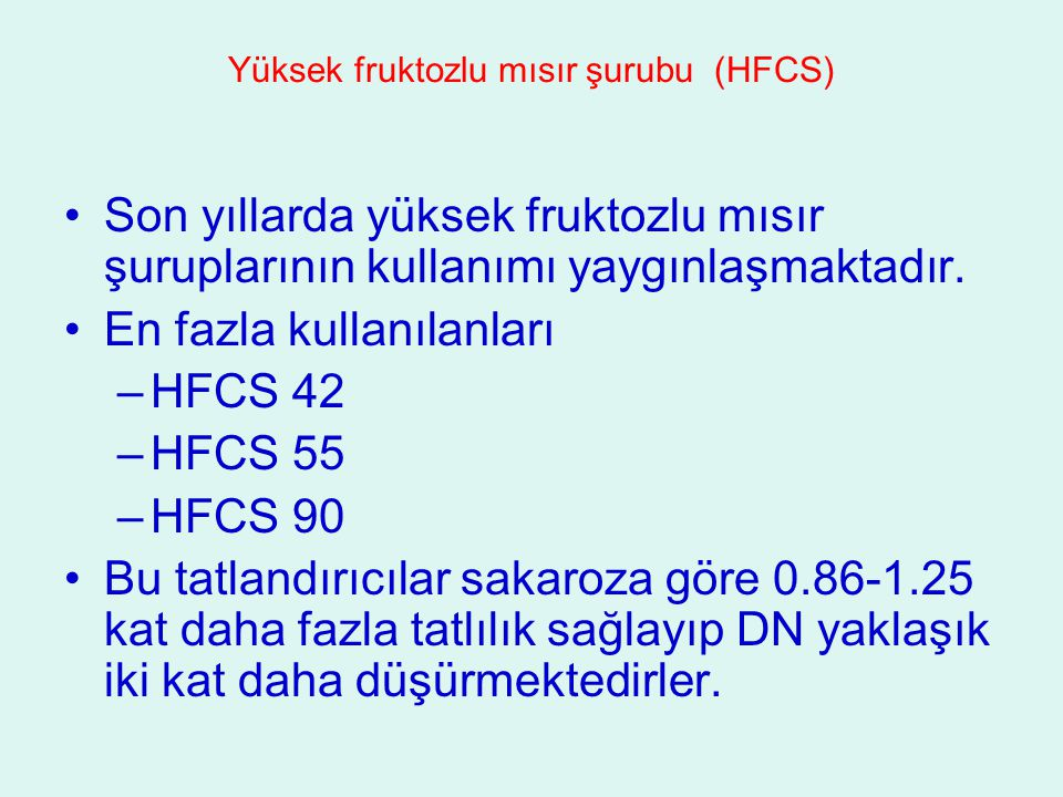 Yüksek fruktozlu mısır şurubu (HFCS)