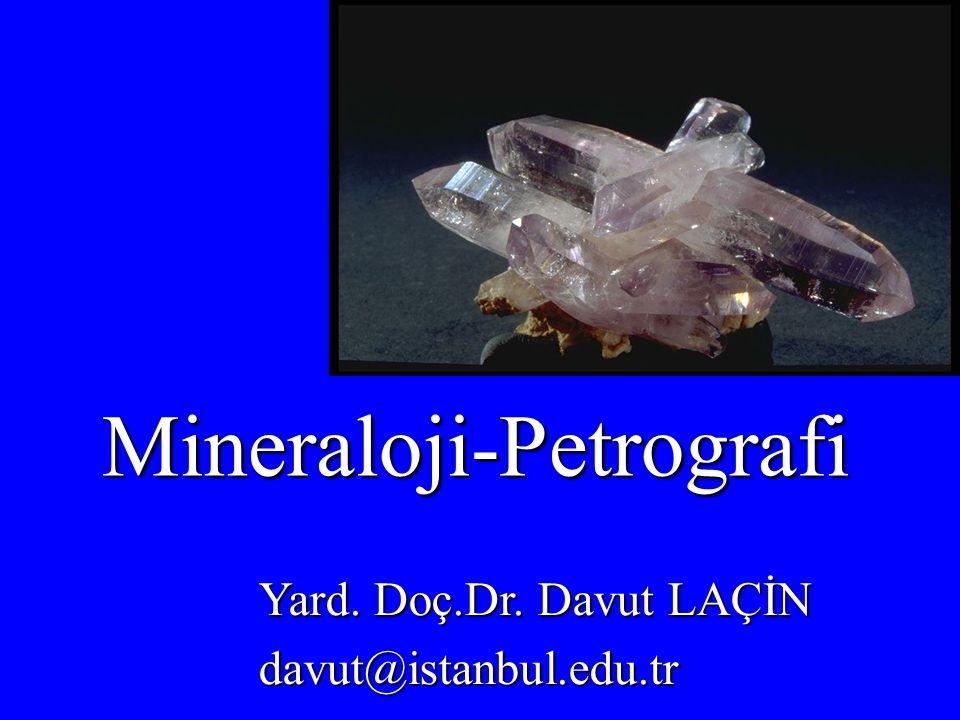 Mineraloji-Petrografi
