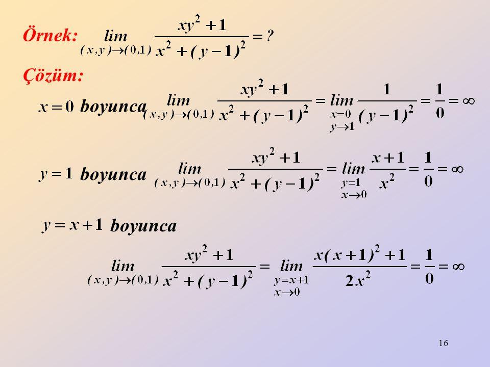 Örnek: Çözüm: boyunca boyunca boyunca