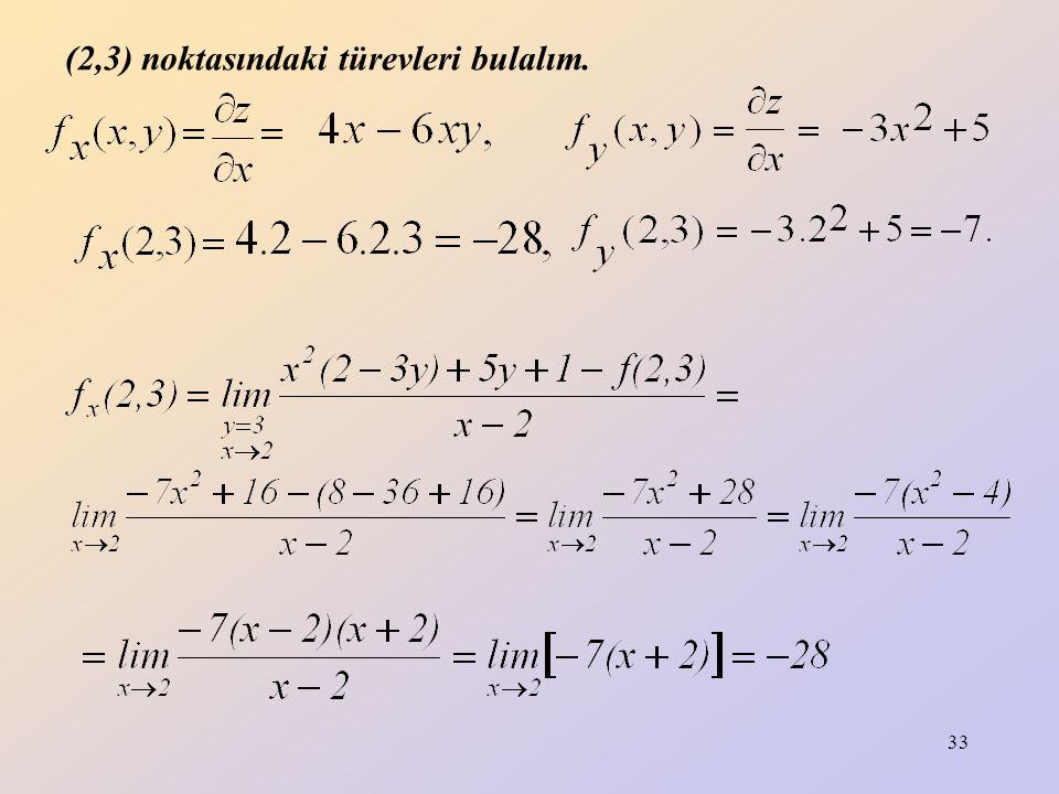(2,3) noktasındaki türevleri bulalım.