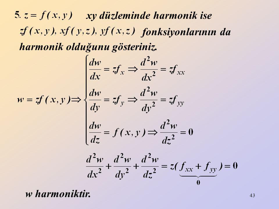 xy düzleminde harmonik ise