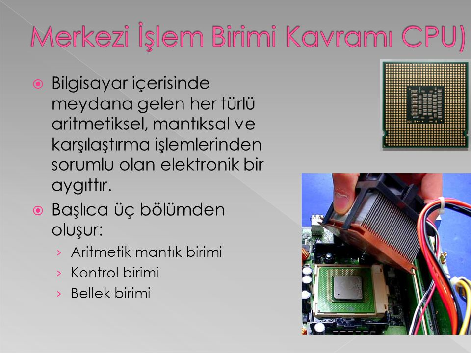 Merkezi İşlem Birimi Kavramı CPU)