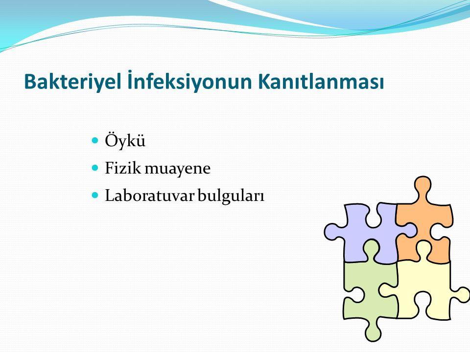 Bakteriyel İnfeksiyonun Kanıtlanması