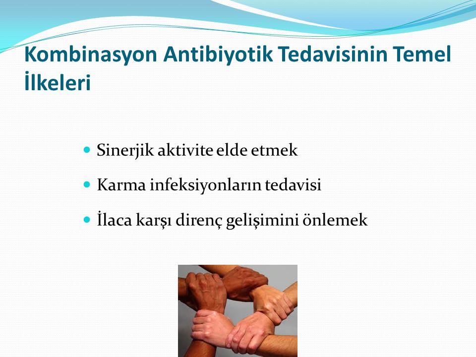 Kombinasyon Antibiyotik Tedavisinin Temel İlkeleri