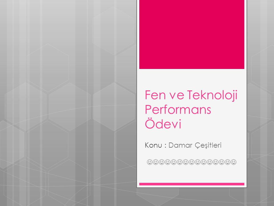 Fen ve Teknoloji Performans Ödevi