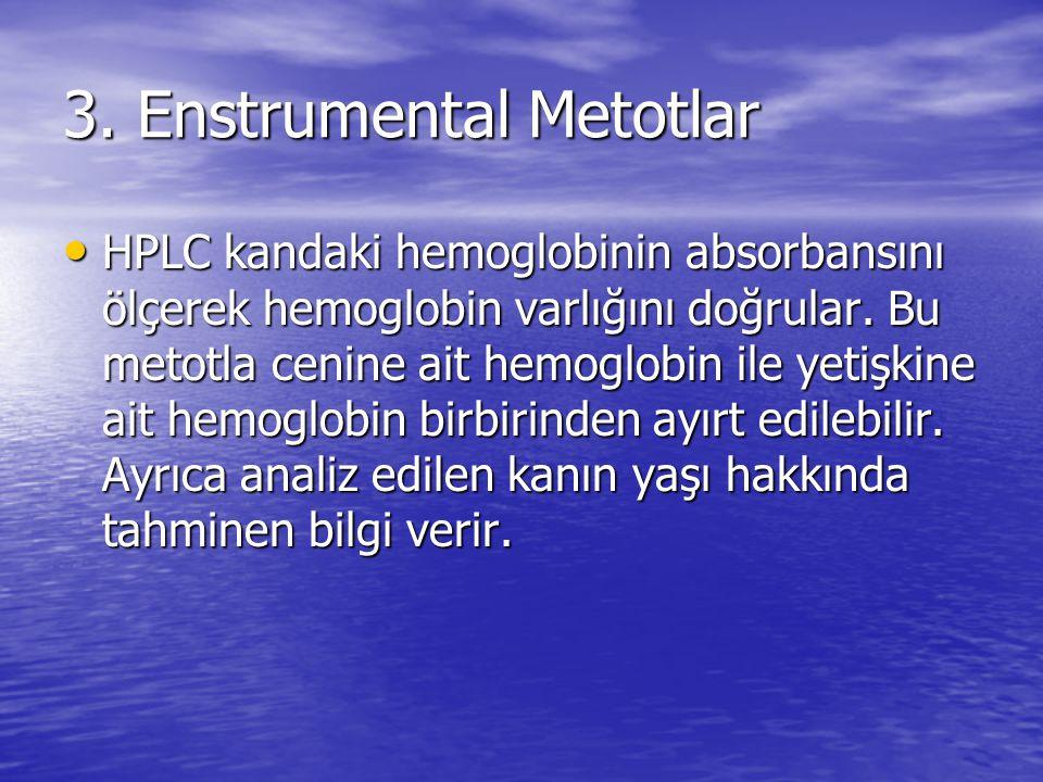 3. Enstrumental Metotlar