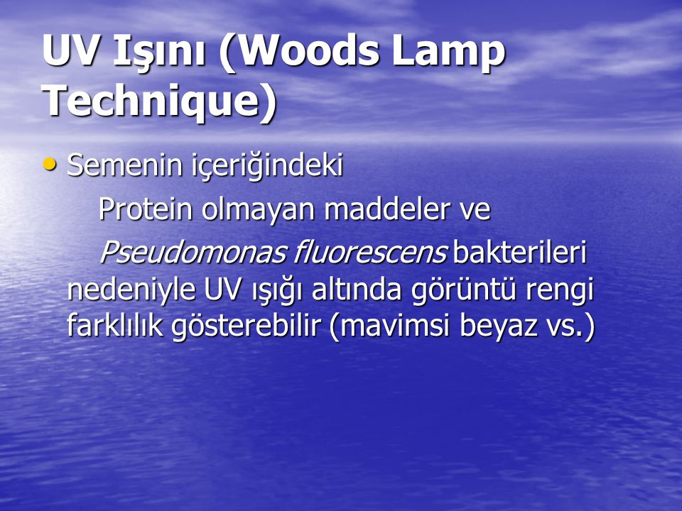 UV Işını (Woods Lamp Technique)
