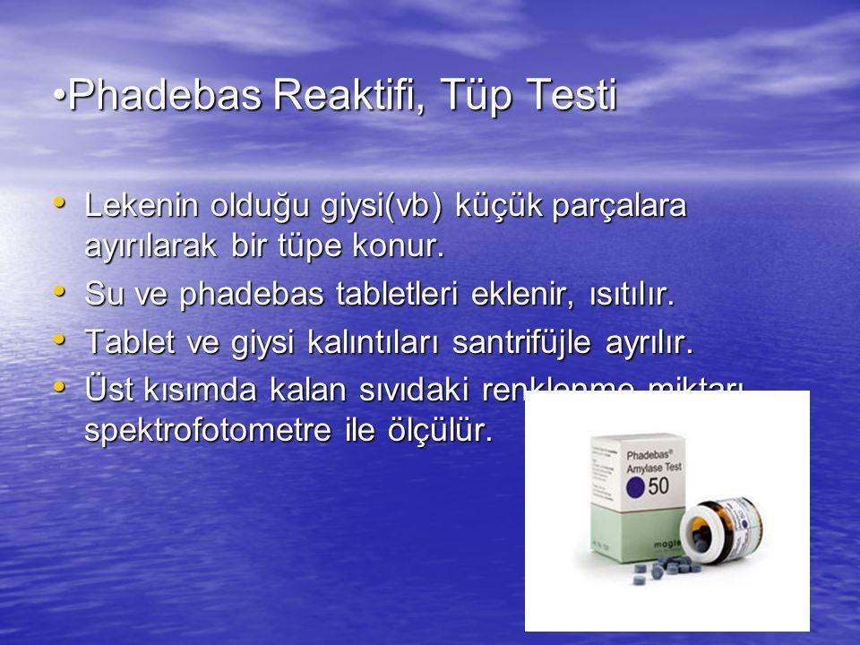 Phadebas Reaktifi, Tüp Testi