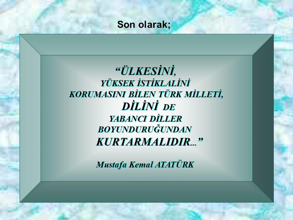 KORUMASINI BİLEN TÜRK MİLLETİ,