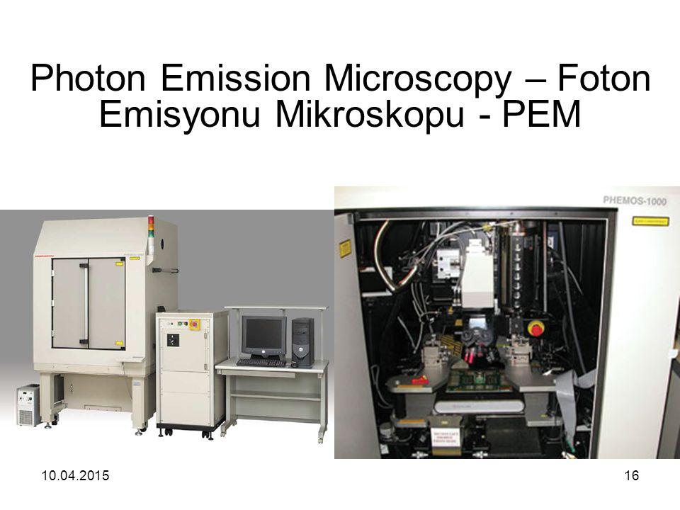 Photon Emission Microscopy – Foton Emisyonu Mikroskopu - PEM