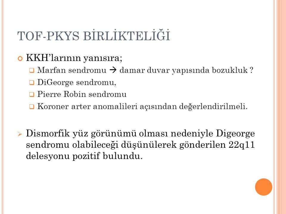 TOF-PKYS BİRLİKTELİĞİ