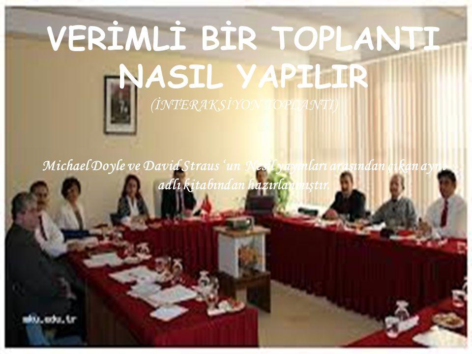 VERİMLİ BİR TOPLANTI NASIL YAPILIR