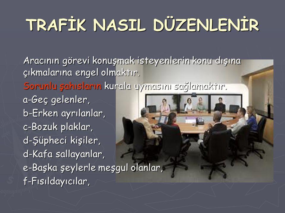TRAFİK NASIL DÜZENLENİR