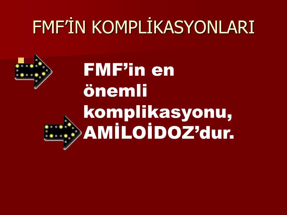 FMF'İN KOMPLİKASYONLARI