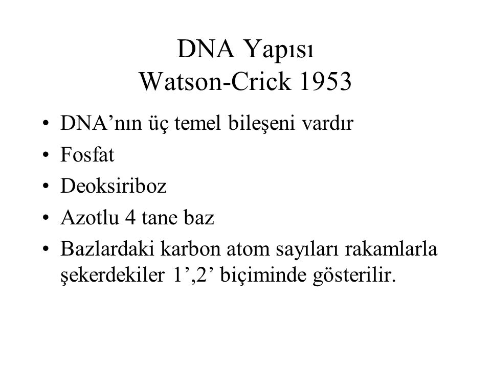 DNA Yapısı Watson-Crick 1953