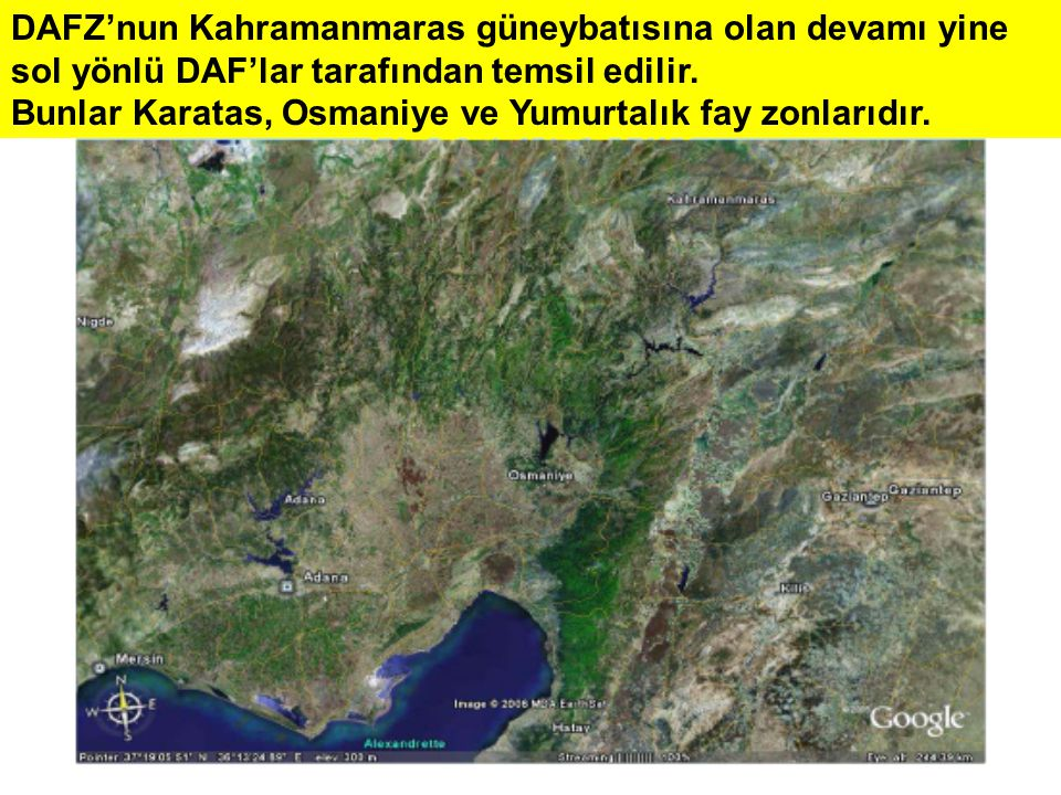 DAFZ'nun Kahramanmaras güneybatısına olan devamı yine sol yönlü DAF'lar tarafından temsil edilir.