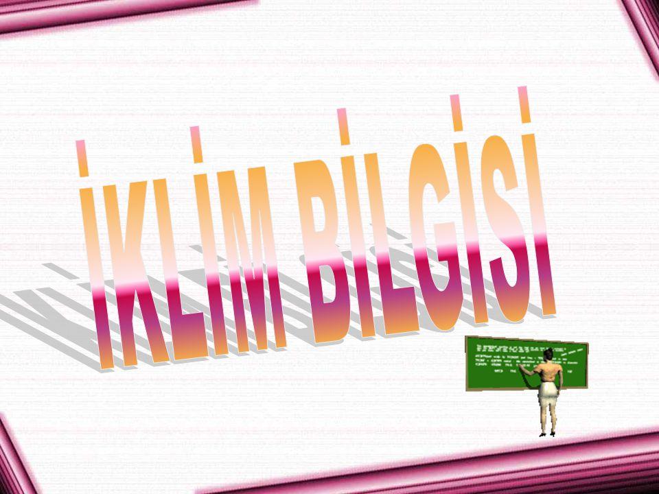 İKLİM BİLGİSİ