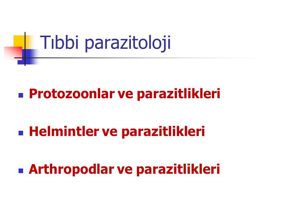 Tıbbi parazitoloji Protozoonlar ve parazitlikleri