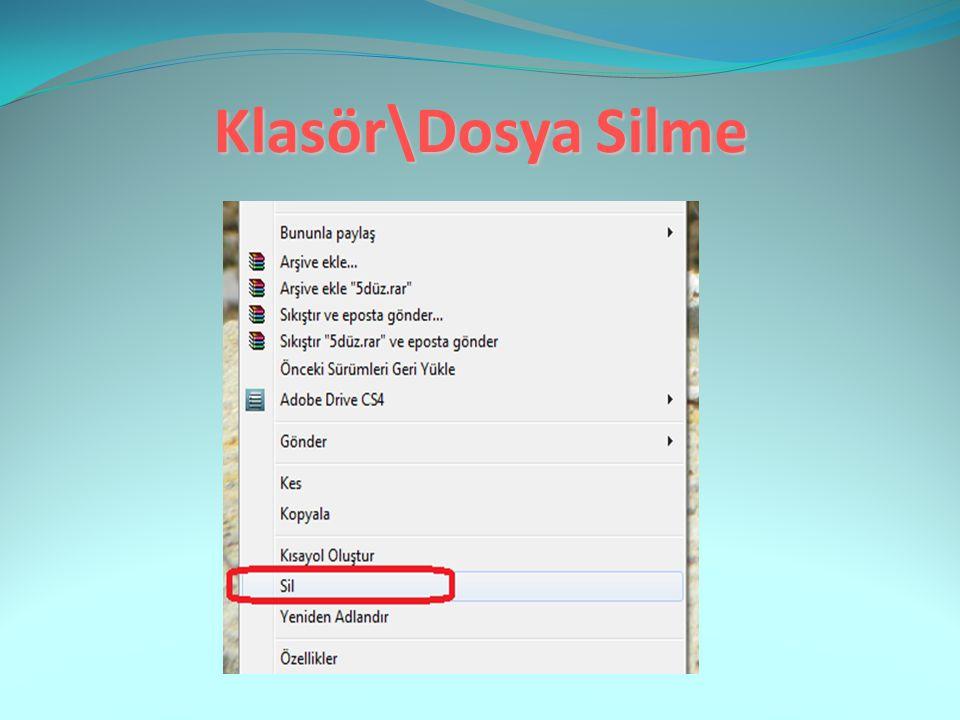 Klasör\Dosya Silme