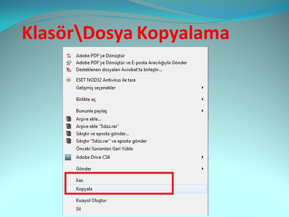 Klasör\Dosya Kopyalama