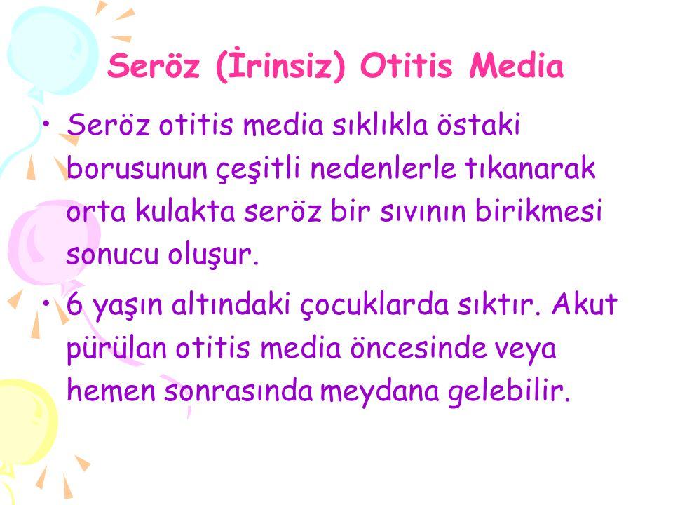 Seröz (İrinsiz) Otitis Media