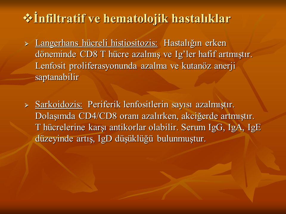 İnfiltratif ve hematolojik hastalıklar