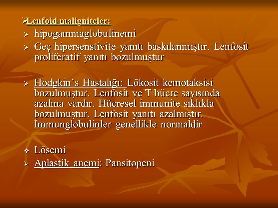 Lenfoid maligniteler: