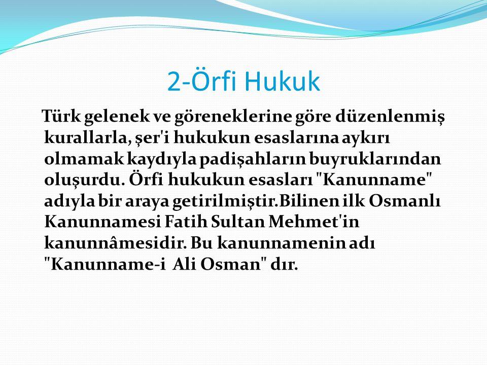 2-Örfi Hukuk