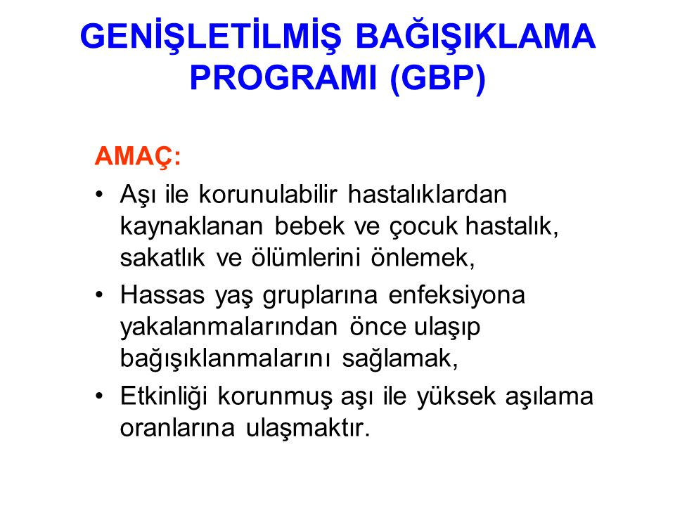 GENİŞLETİLMİŞ BAĞIŞIKLAMA PROGRAMI (GBP)