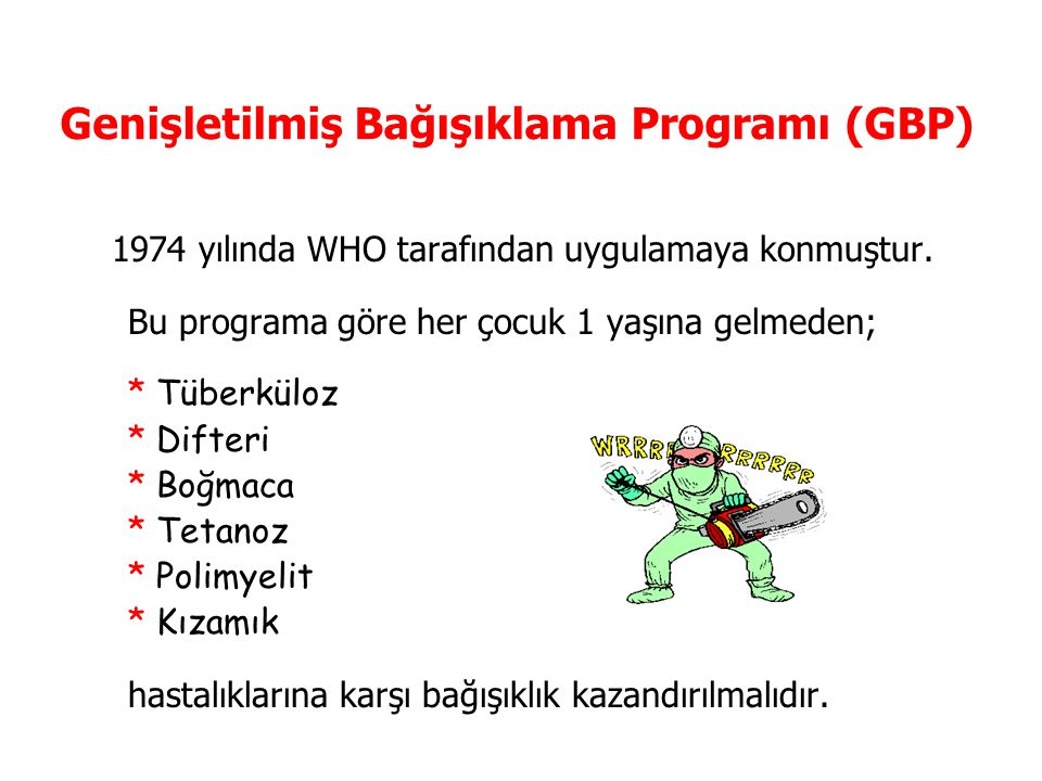 Genişletilmiş Bağışıklama Programı (GBP)