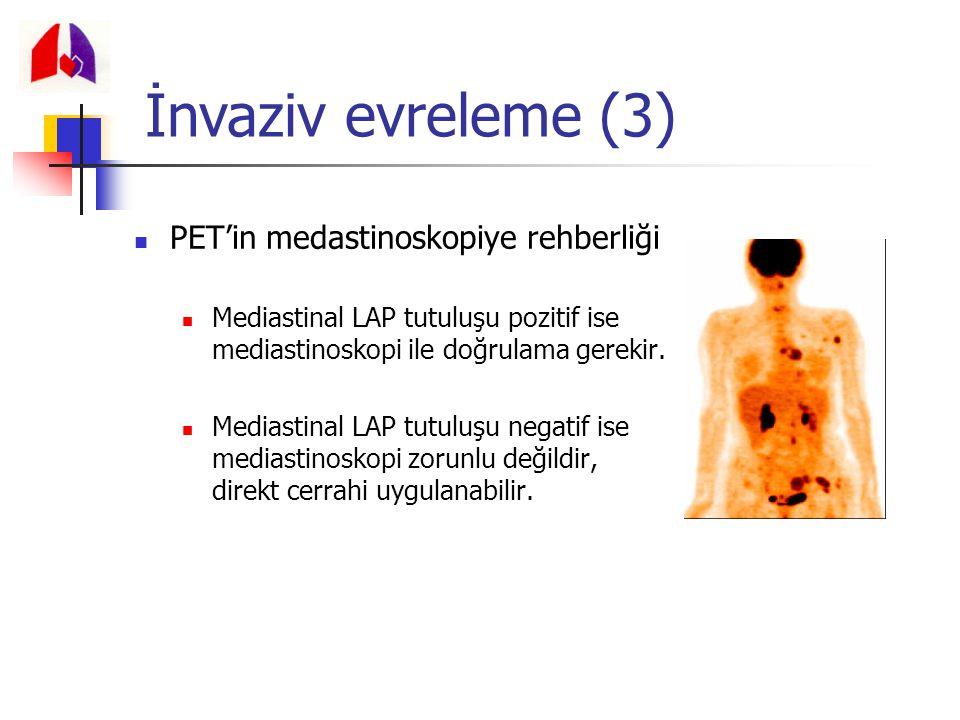 İnvaziv evreleme (3) PET'in medastinoskopiye rehberliği
