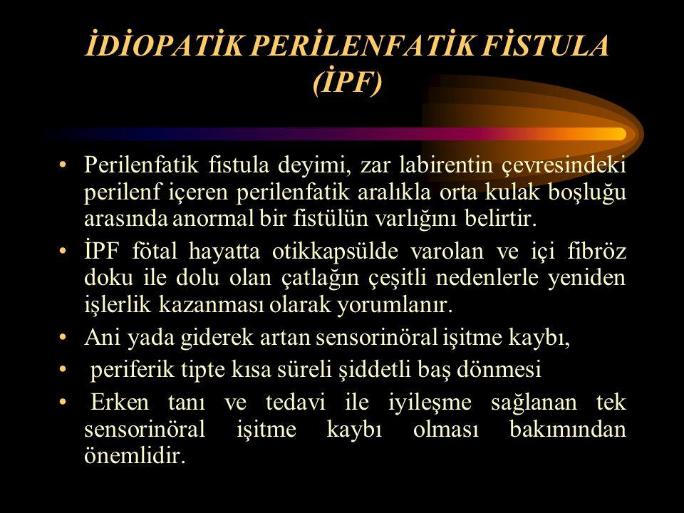 İDİOPATİK PERİLENFATİK FİSTULA (İPF)