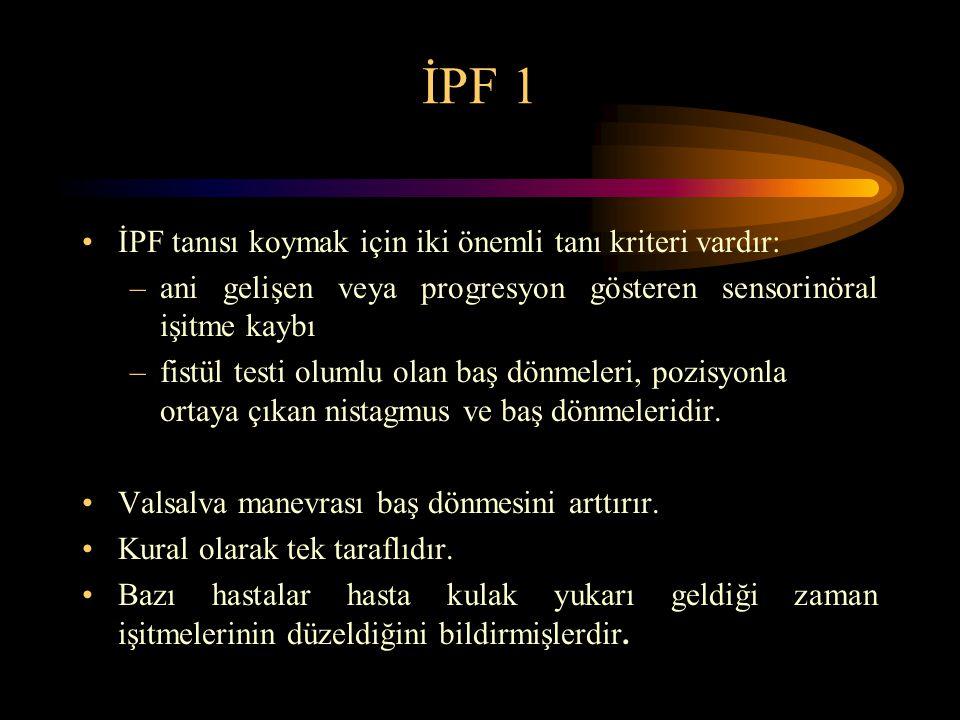 İPF 1 İPF tanısı koymak için iki önemli tanı kriteri vardır: