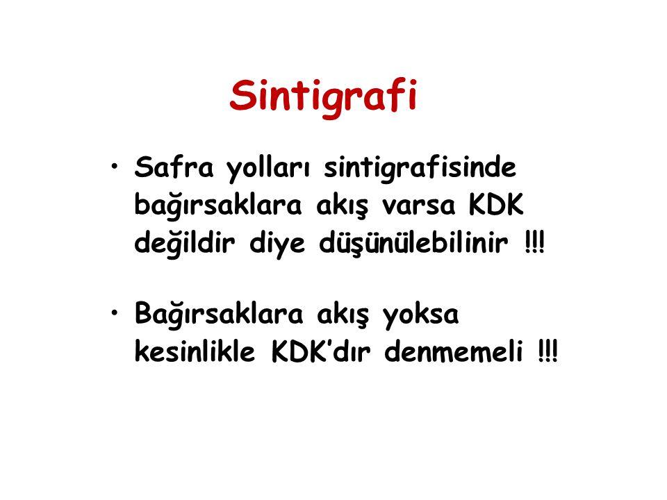 Sintigrafi Safra yolları sintigrafisinde bağırsaklara akış varsa KDK değildir diye düşünülebilinir !!!
