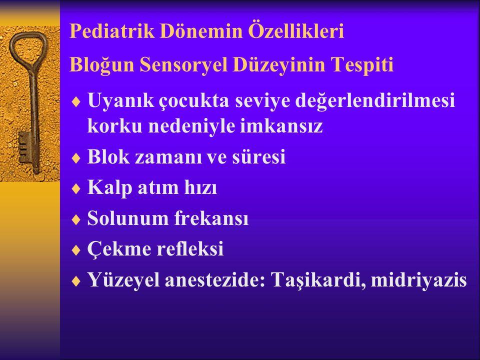Pediatrik Dönemin Özellikleri Bloğun Sensoryel Düzeyinin Tespiti