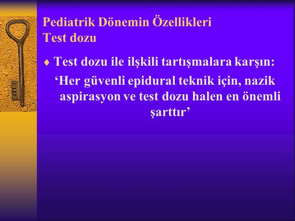 Pediatrik Dönemin Özellikleri Test dozu