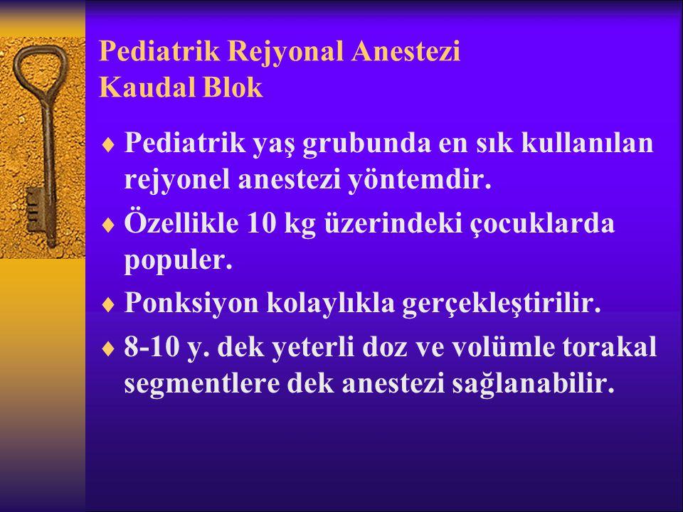 Pediatrik Rejyonal Anestezi Kaudal Blok
