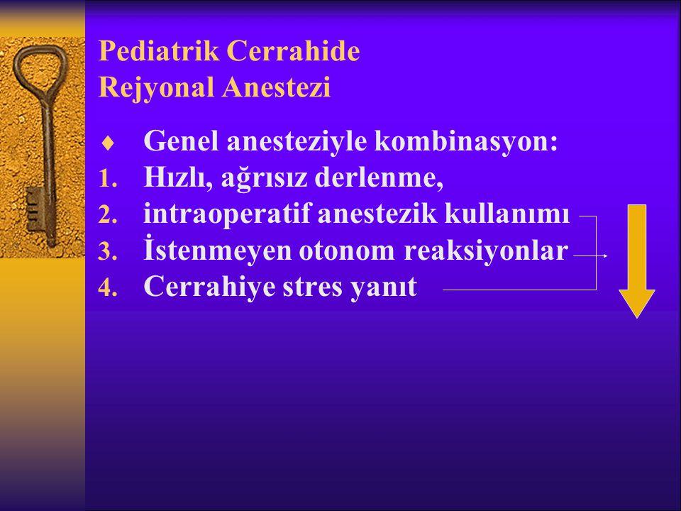 Pediatrik Cerrahide Rejyonal Anestezi
