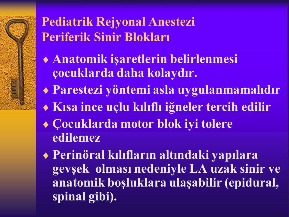 Pediatrik Rejyonal Anestezi Periferik Sinir Blokları