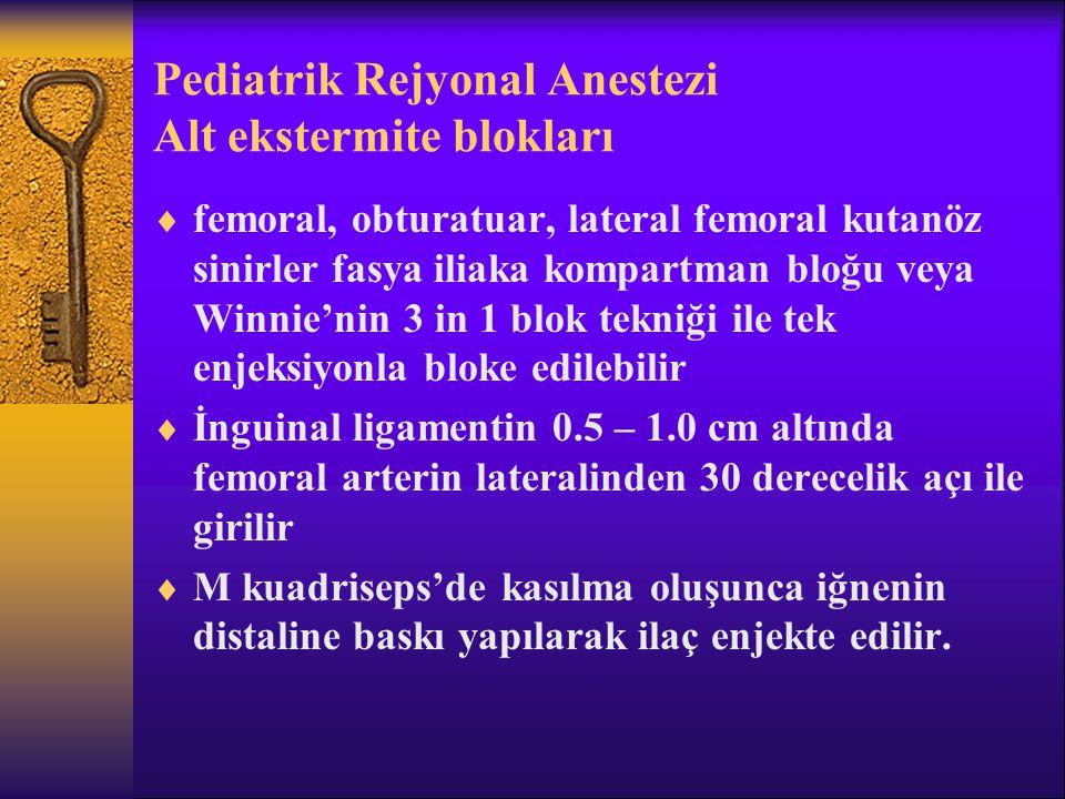 Pediatrik Rejyonal Anestezi Alt ekstermite blokları