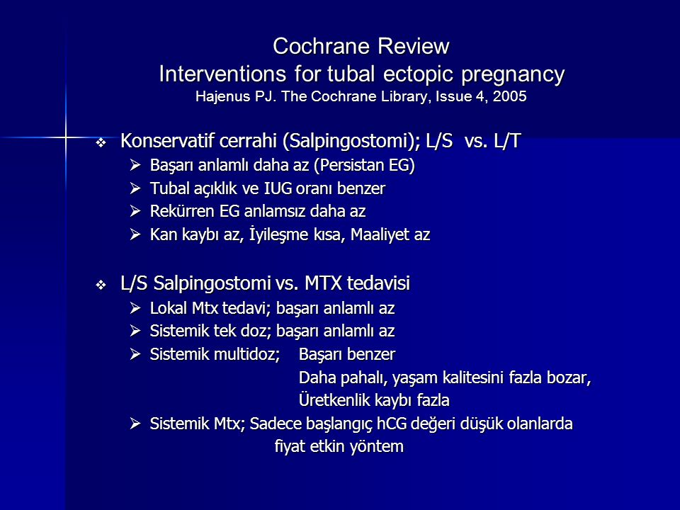 Cochrane Review Interventions for tubal ectopic pregnancy Hajenus PJ