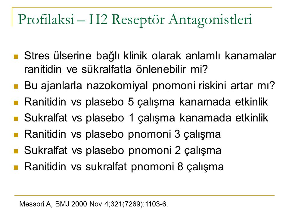 Profilaksi – H2 Reseptör Antagonistleri
