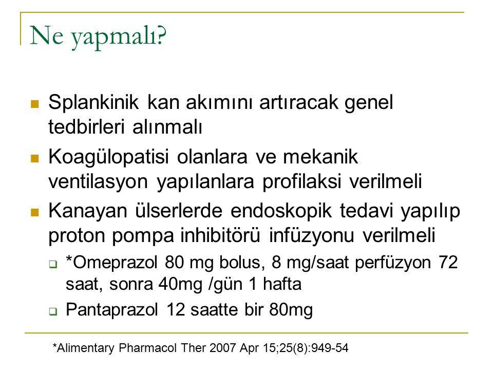 Ne yapmalı Splankinik kan akımını artıracak genel tedbirleri alınmalı