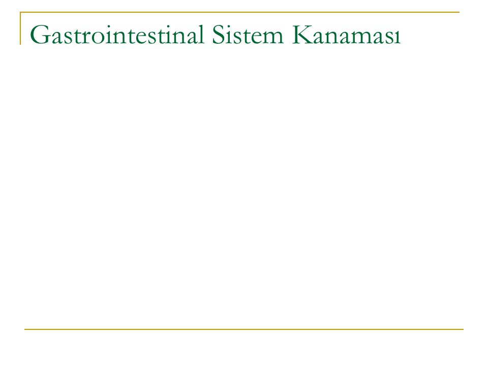 Gastrointestinal Sistem Kanaması