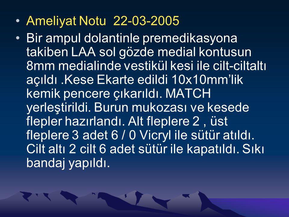 Ameliyat Notu 22-03-2005